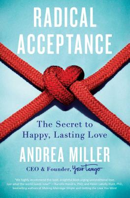 Image for Radical Acceptance: The Secret to Happy, Lasting Love