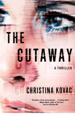 Image for The Cutaway A Thriller