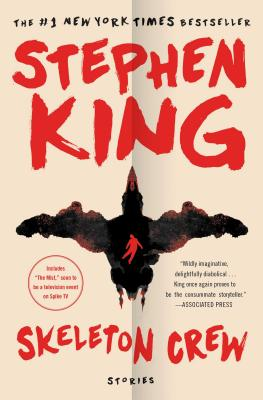 Skeleton Crew: Stories, King, Stephen