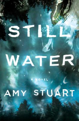 Image for Still Water: A Novel