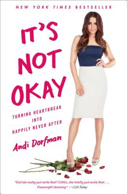 Image for It's Not Okay: Turning Heartbreak into Happily Never After