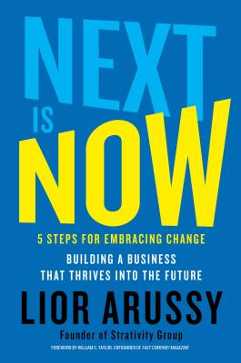 Image for Next Is Now: 5 Steps for Embracing Change