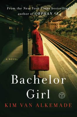 Image for Bachelor Girl: A Novel by the Author of Orphan #8