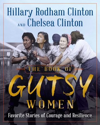 Image for The Book of Gutsy Women: FavoriteStories of Courage and Resilience