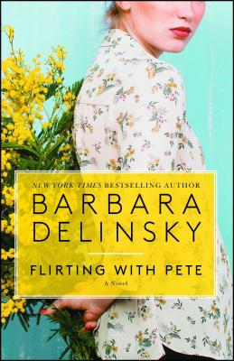 Image for Flirting with Pete: A Novel