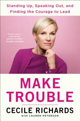 Image for Make Trouble: A Memoir