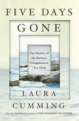 Image for Five Days Gone: The Mystery of My Mother's Disappearance as a Child