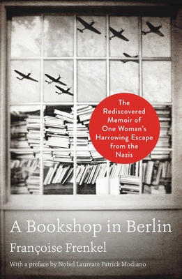 Image for Bookshop in Berlin: The Rediscovered Memoir of One Woman's Harrowing Escape from the Nazis