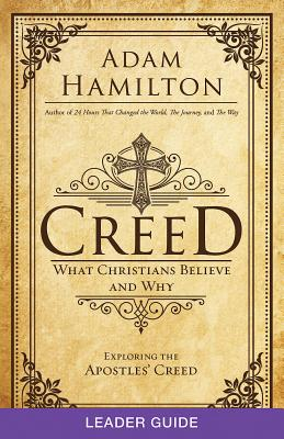 Image for Creed Leader Guide: What Christians Believe and Why (Creed series)