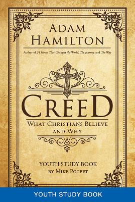 Image for Creed Youth Study Book: What Christians Believe and Why (Creed series)