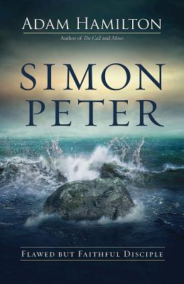 Image for Simon Peter: Flawed but Faithful Disciple