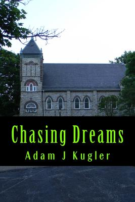 Image for Chasing Dreams: A Novel