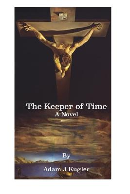Image for The Keeper of Time: A Novel (The Keepers) (Volume 1)