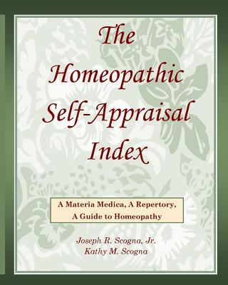 The Homeopathic Self-Appraisal Index, Scogna Jr., Joseph R.; Scogna, Kathy M.