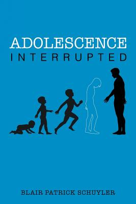 Image for Adolescence Interrupted