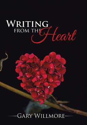 Writing from the Heart, Willmore, Gary