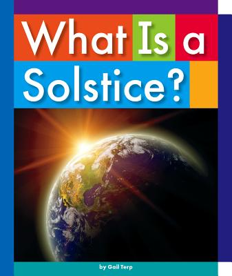 Image for What Is a Solstice? (Everyday Earth Science)