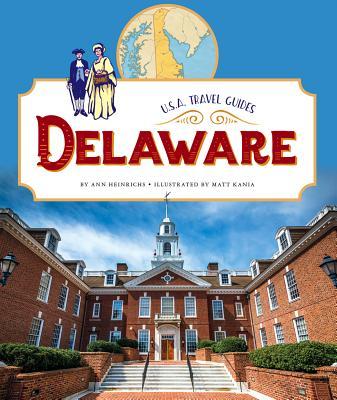 Delaware (U.S.A. Travel Guides), Heinrichs, Ann