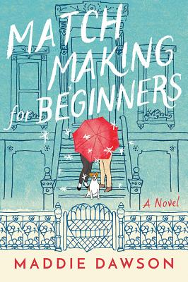 Image for Matchmaking for Beginners: A Novel