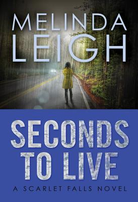 Image for Seconds to Live (Scarlet Falls)