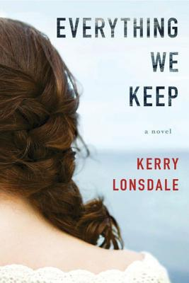 Image for Everything We Keep: A Novel (The Everything Series)
