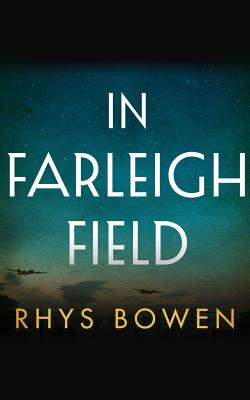 Image for In Farleigh Field: A Novel of World War II
