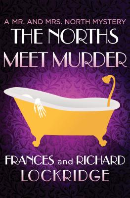 Image for The Norths Meet Murder (The Mr. and Mrs. North Mysteries)