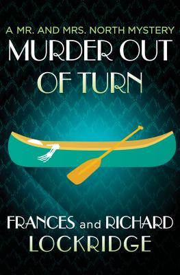 Image for Murder Out of Turn (The Mr. and Mrs. North Mysteries)