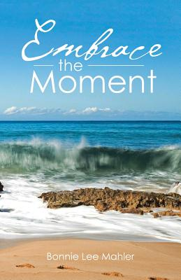 Image for Embrace the Moment