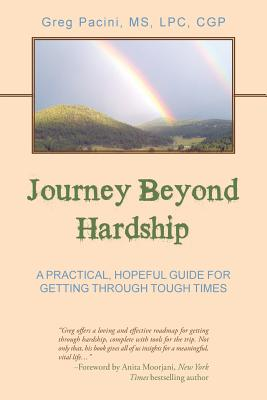 Image for Journey Beyond Hardship: A Practical, Hopeful Guide for Getting Through Tough Times