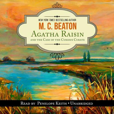 Image for Agatha Raisin and the Case of the Curious Curate  (Agatha Raisin Mysteries, Book 13)