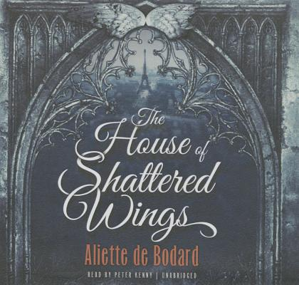 Image for The House of Shattered Wings (Dominion of the Fallen)