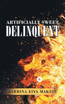 Artificially Sweet Delinquent, Makein, Sabrina Eiya