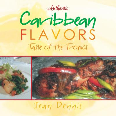 Image for Authentic Caribbean Flavors: Taste of the Tropics