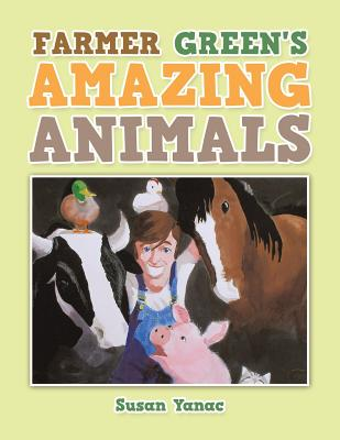 Image for FARMER GREEN'S AMAZING ANIMALS