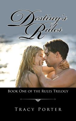 Image for Destiny's Rules: Book One of the Rules Trilogy