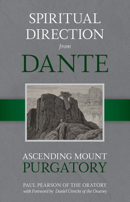 Image for Spiritual Direction From Dante: Ascending Mount Purgatory (Volume 2)