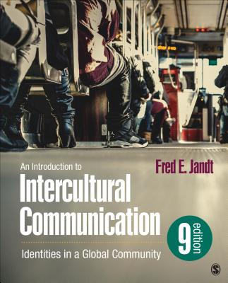 Image for An Introduction to Intercultural Communication: Identities in a Global Community