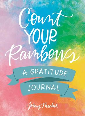 Image for Count Your Rainbows: A Gratitude Journal