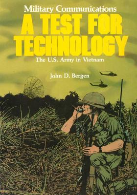Image for Military Communications: A Test for Technology (The U.S. Army in Vietnam)