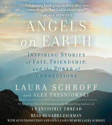 Image for Angels on Earth: Inspiring Stories of Fate, Friendship, and the Power of Connections
