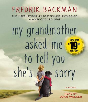 Image for MY GRANDMOTHER ASKED ME TO TELL YOU SHE'S SORRY (AUDIO)