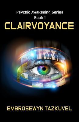 Image for Clairvoyance (Psychic Awakening) (Volume 1)