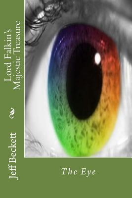 Image for Lord Falkin's Majestic Treasure: The Eye (Volume 1)