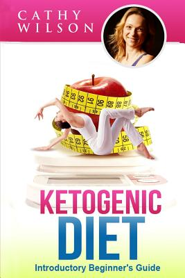 Image for Ketogenic Diet: Introductory Beginner's Guide