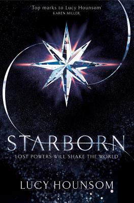 Starborn (The Worldmaker Trilogy), Hounsom, Lucy