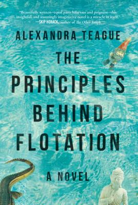 Image for The Principles Behind Flotation: A Novel