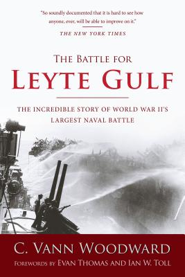 Image for The Battle for Leyte Gulf: The Incredible Story of World War II's Largest Naval Battle