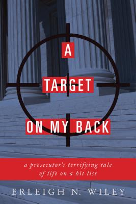 Image for A Target on my Back: A Prosecutor's Terrifying Tale of Life on a Hit List