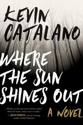 Image for Where the Sun Shines Out A Novel